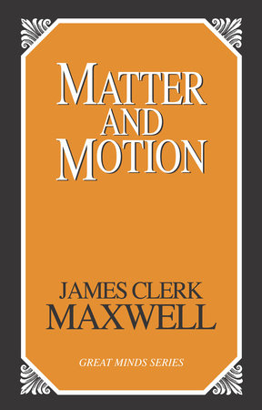 Matter and Motion by