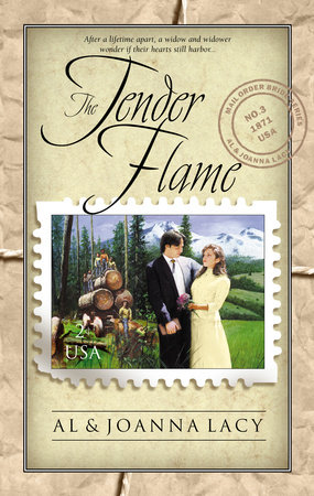 The Tender Flame by Al Lacy and Joanna Lacy