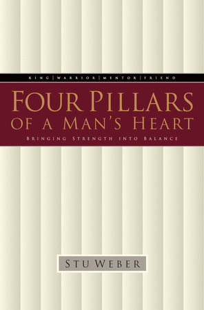 Four Pillars of a Man's Heart by