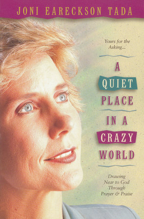 A Quiet Place in a Crazy World by
