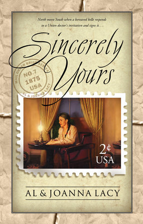 Sincerely Yours by Joanna Lacy and Al Lacy