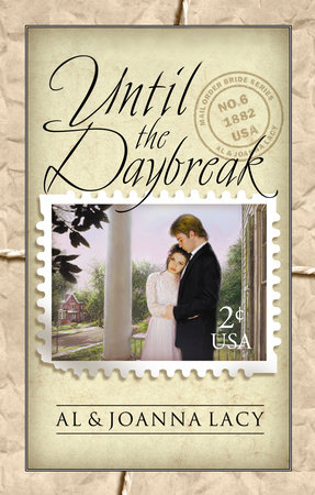 Until the Daybreak by Joanna Lacy and Al Lacy