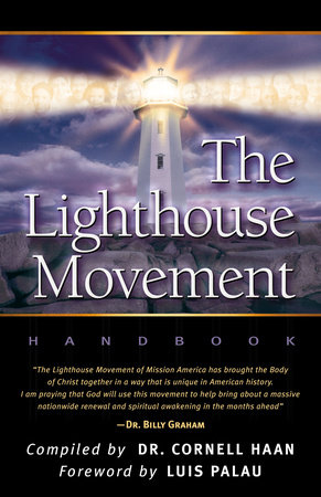 The Lighthouse Movement Handbook by Dr. Cornell Haan