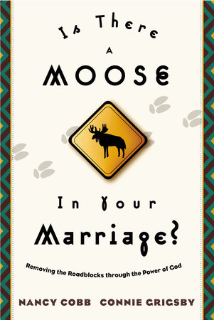 Is There a Moose in Your Marriage? by