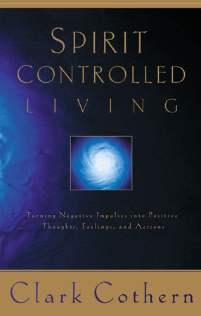 Spirit-Controlled Living by