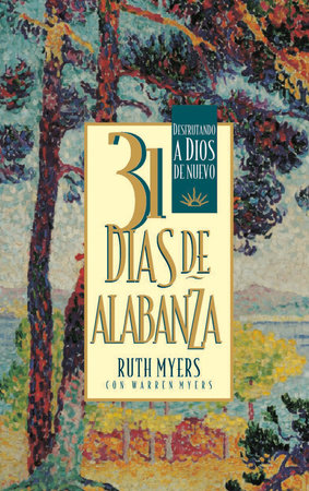 31 Dias De Alabanza by Warren Myers and Ruth Myers