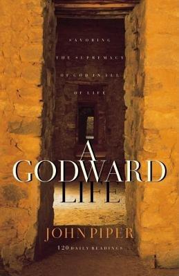 A Godward Life by