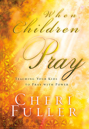 When Children Pray by