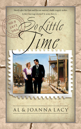 So Little Time by Joanna Lacy and Al Lacy