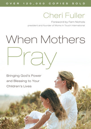 When Mothers Pray by