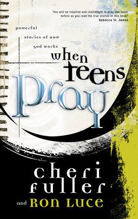 When Teens Pray