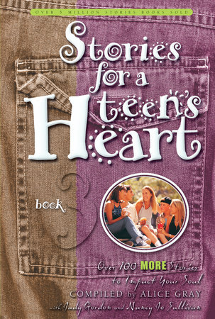 Stories for a Teen's Heart #3 by