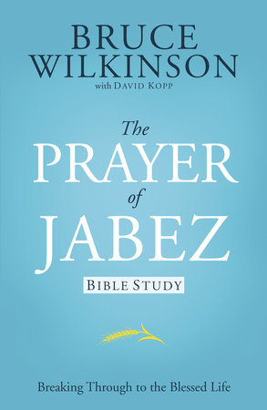 The Prayer of Jabez Bible Study by