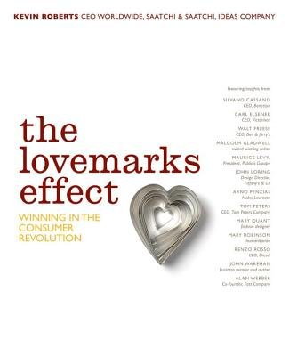 The Lovemarks Effect by Kevin Roberts