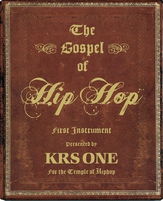 The Gospel of Hip Hop by