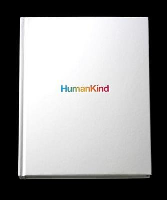 HumanKind by Tom Bernardin and Mark Tutssel