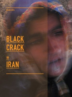 Black Crack in Iran by