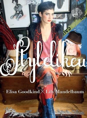 Stylelikeu by Lily Mandelbaum and Elisa Goodkind