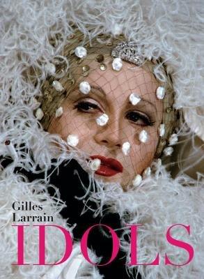 Idols by Gilles Larrain