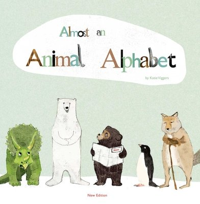 Almost An Animal Alphabet by