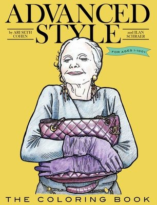 Advanced Style The Coloring Book by Ari Seth Cohen