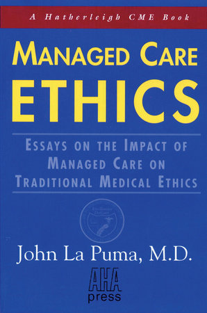 Managed Care Ethics by
