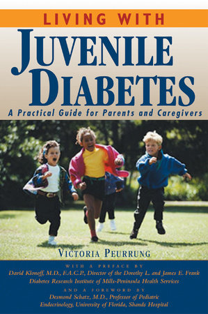 Living With Juvenile Diabetes by Victoria Peurrung