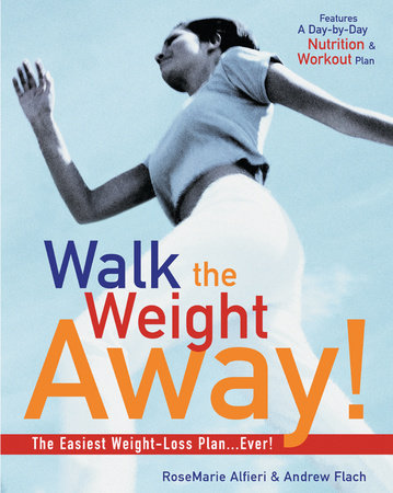 Walk the Weight Away! by