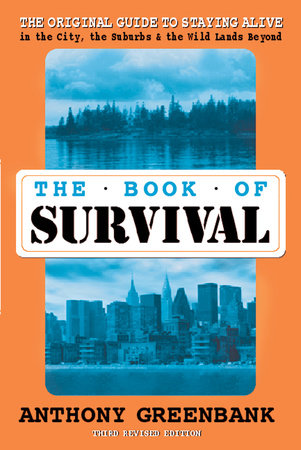 The Book of Survival 3rd Revised Edition by