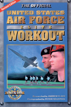 The Official United States Air Force Elite Workout by