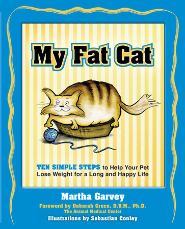 My Fat Cat by Martha Garvey