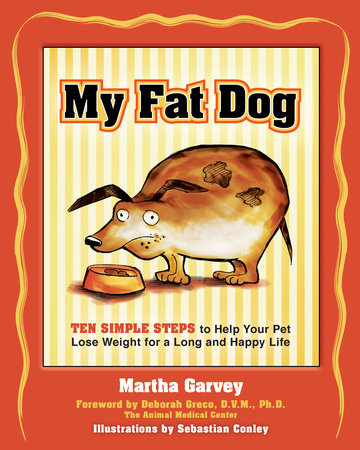My Fat Dog by