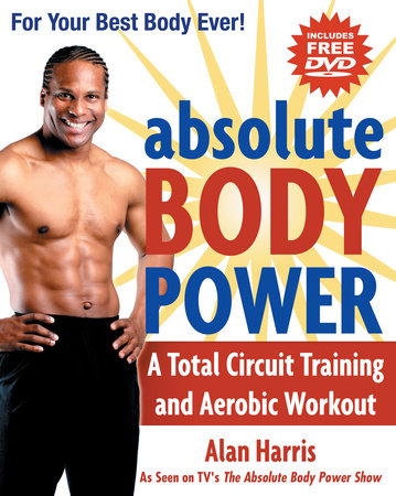 Absolute Body Power by Alan Harris