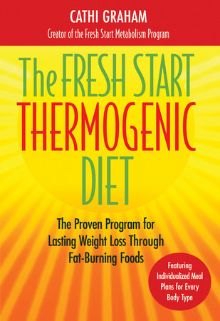 The Fresh Start Thermogenic Diet by
