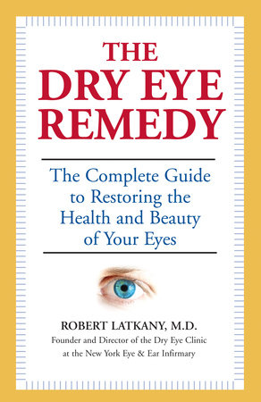 The Dry Eye Remedy by