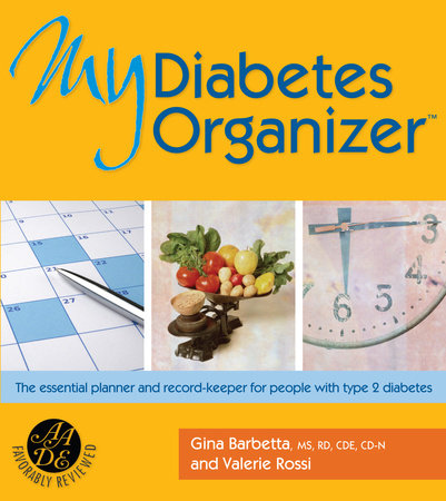 My Diabetes Organizer by Gina Barbetta and Val Rossi