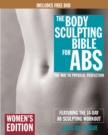 The Body Sculpting Bible for Abs: Women's Edition, Deluxe Edition by