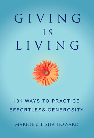 Giving is Living by Marnie Howard and Tisha Howard