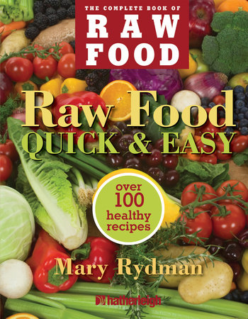 Raw Food Quick & Easy by
