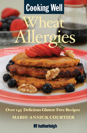 Cooking Well: Wheat Allergies by