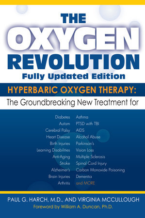The Oxygen Revolution by Virginia McCullough and Paul G. Harch, M.D.