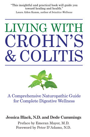 Living with Crohn's & Colitis by Dede Cummings and Jessica Black, N.D.