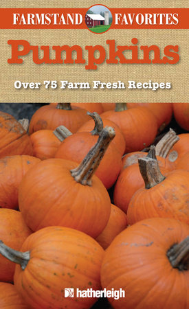 Farmstand Favorites: Pumpkins by