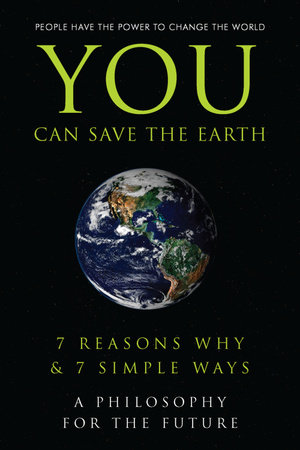 You Can Save the Earth by