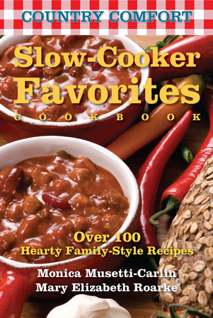 Slow-Cooker Favorites: Country Comfort by