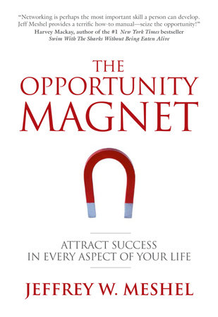 The Opportunity Magnet