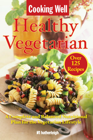 Cooking Well: Healthy Vegetarian by