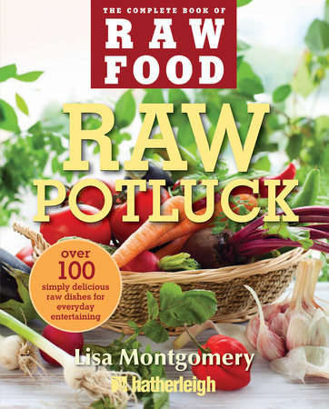 Raw Potluck by Lisa Montgomery