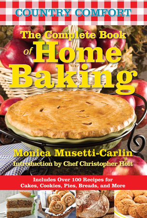 The Complete Book of Home Baking: Country Comfort by