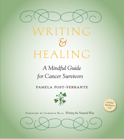 Writing & Healing by Pamela Post-Ferrante